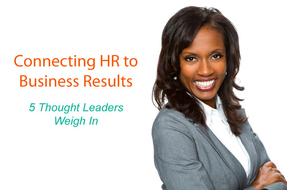 Connecting HR to Business Results